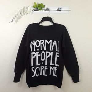 """Tops - AHS """"Normal People Scare Me"""" Pullover Sweater"""